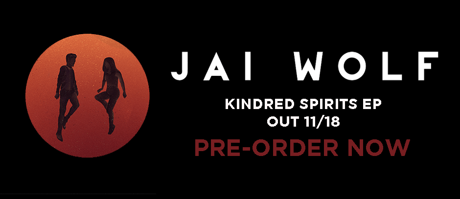 Jai Wolf Drops Beautiful Debut EP, 'Kindred Spirits'!