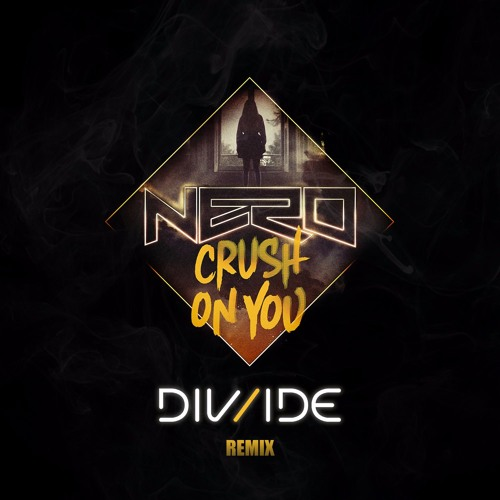 Crush On You (DIV/IDE Remix)