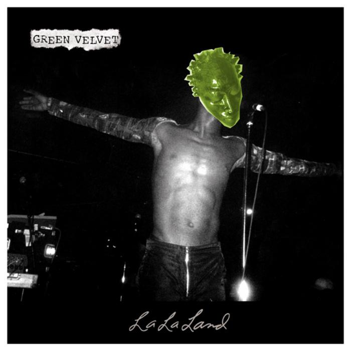 #TBT || Green Velvet – La La Land