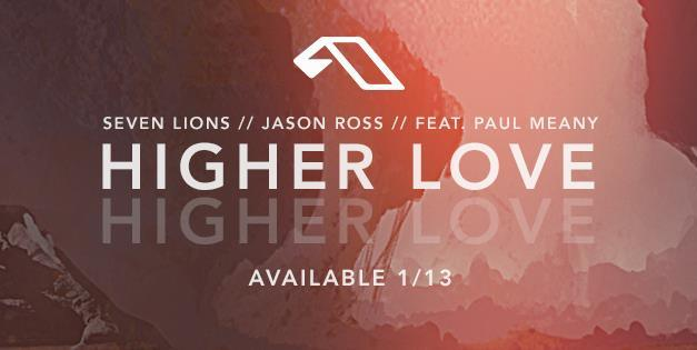 "Seven Lions & Jason Ross Bring Us ""Higher Love""!"