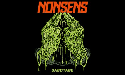 """NONSENS Release """"Sabotage"""" To Start The Year Off Right!"""