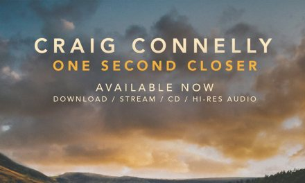 Album Review || Craig Connelly – One Second Closer