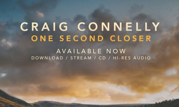 Album Review    Craig Connelly – One Second Closer