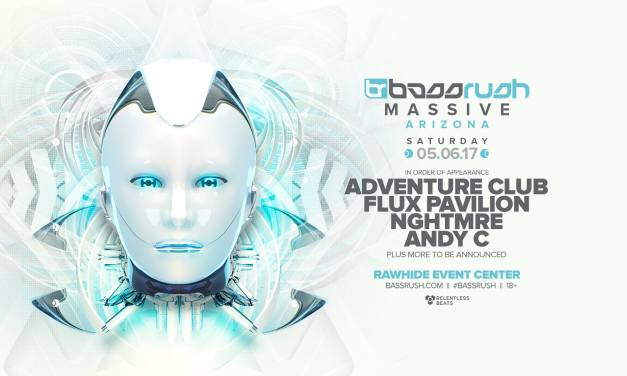 Bassrush Massive Arizona 2017 || Event Preview