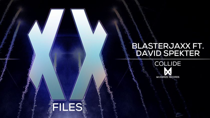 "Blasterjaxx Drop XX Files EP Teaser With Vocal Anthem ""Collide"""