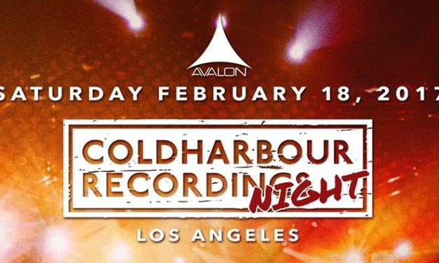 Coldharbour Recordings Night @ Avalon Hollywood || Preview & Giveaway