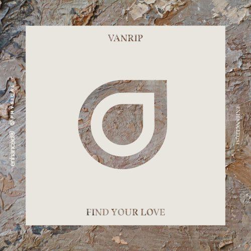 Vanrip Find Your Love