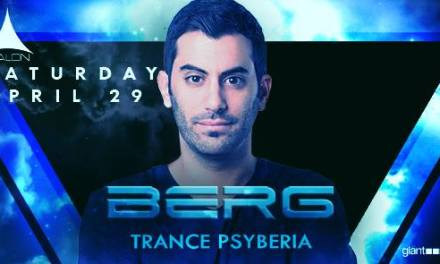 Berg and Trance Psyberia @ Avalon Hollywood || Preview & Giveaway