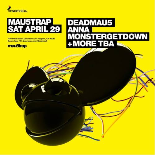 Mau5trap Insomniac Warehouse