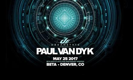 Dreamstate Presents Paul van Dyk @ Beta Nightclub || Event Preview