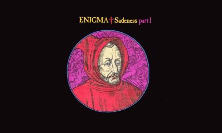#TBT || Enigma – Sadeness