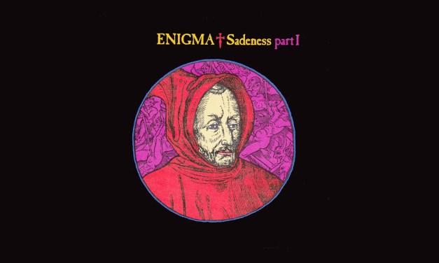#TBT    Enigma – Sadeness