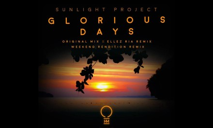 "Sunlight Project To Release ""Glorious Days"" On OHM Music"