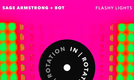 "Sage Armstrong & BOT Release ""Flashy Lights"""