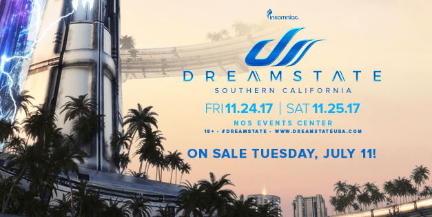 Dreamstate SoCal 2017 || Dates Announced