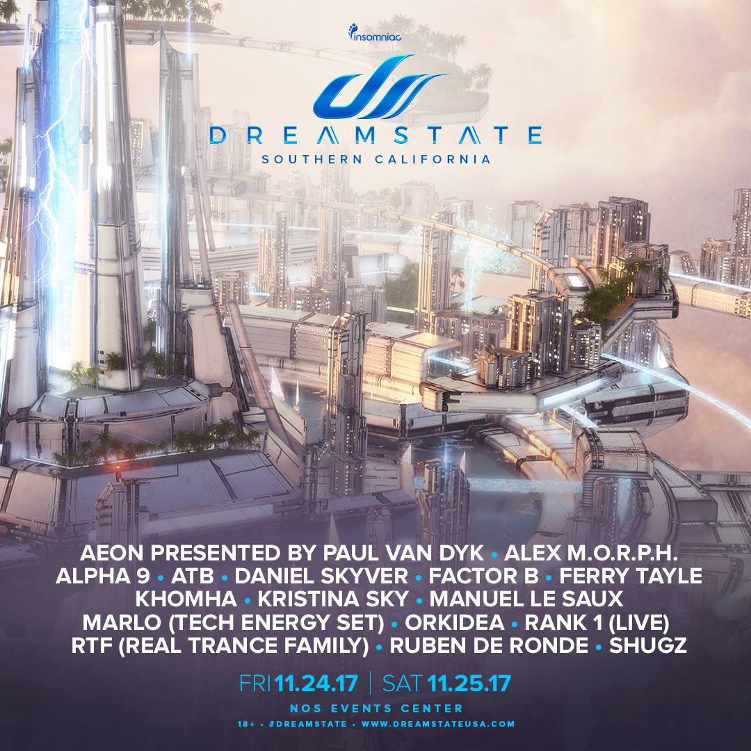 Dreamstate Socal 2017 Lineup Announcements Edm Identity