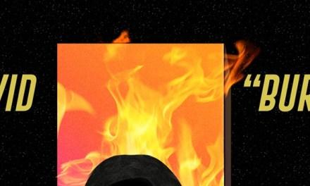 """LAVID Releases Fiery New Single """"Burn"""""""