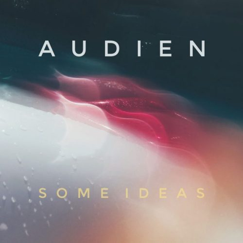 Audien Some Ideas EP