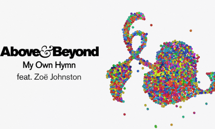 """Above & Beyond And Zoë Johnston Release """"My Own Hymn"""""""
