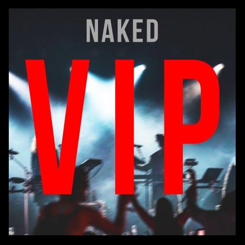 Naked VIP Edit