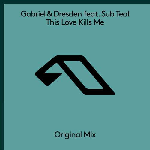Gabriel & Dresden This Love Kills Me
