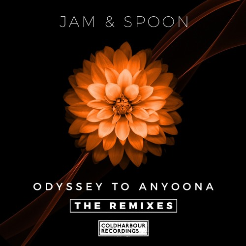 Jam & Spoon Odyssey to Anyoona Markus Schulz Remix