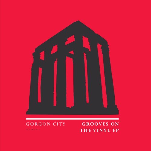 Gorgon City Grooves On The Vinyl EP