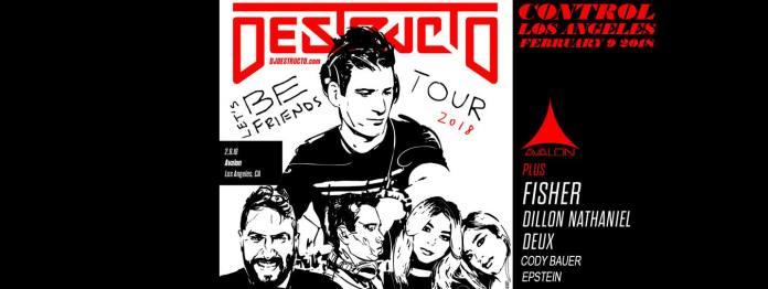 Destructo Let's Be Friends Tour 2018 Avalon Hollywood