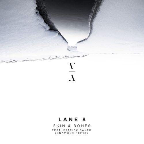 Lane 8 - Skin & Bones (Enamour Remix)