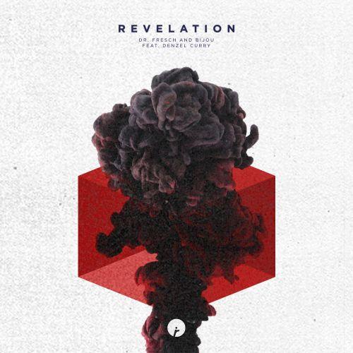 Dr. Fresch x BIJOU - Revelation feat. Denzel Curry