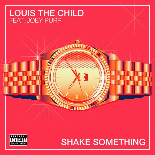 Louis The Child - Shake Something