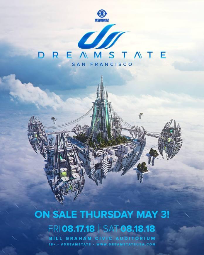 Dreamstate SF 2018 Flyer Dreamstate San Francisco 2018