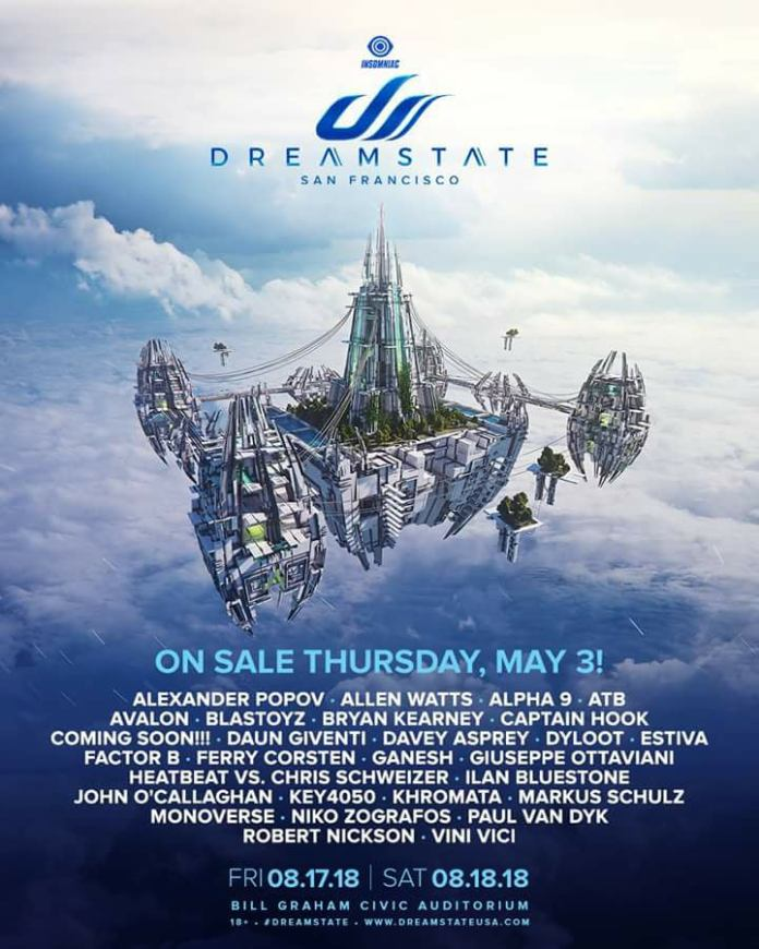 Dreamstate SF 2018 Lineup