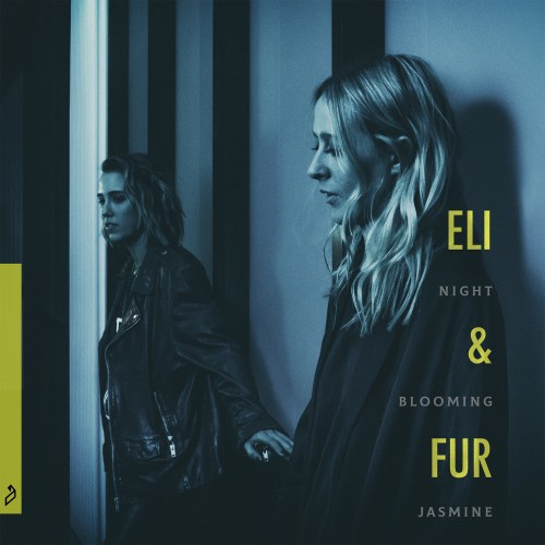 Eli & Fur Night Blooming Jasmine EP