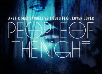 AN21 & Max Vangeli vs. Tiesto - People Of The Night