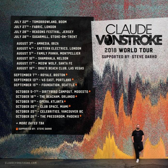 Claude VonStroke 2018 World Tour