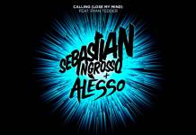 Sebastian Ingrosso Alesso Calling (Lose My Mind)