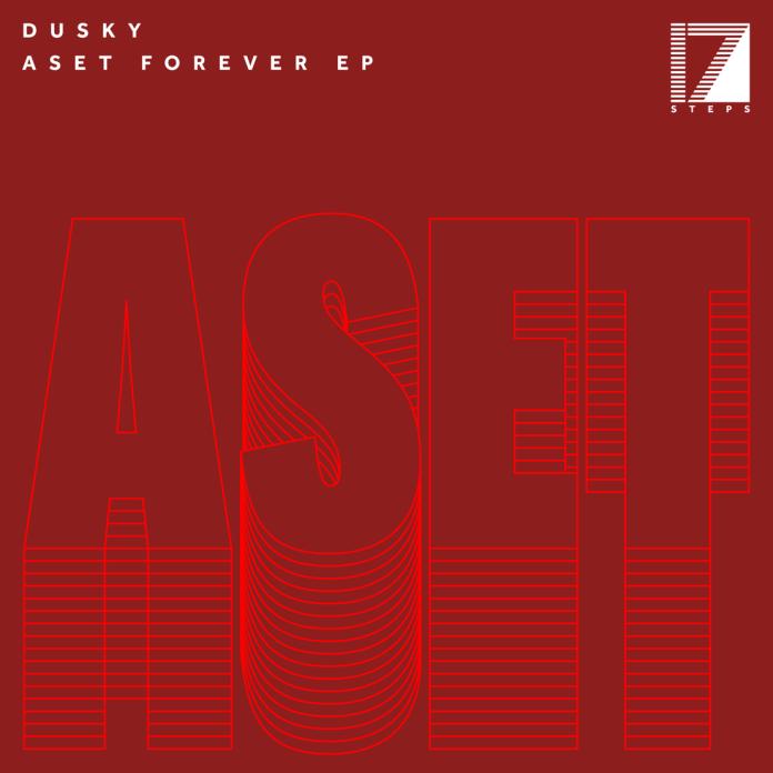 Dusky Aset Forever EP