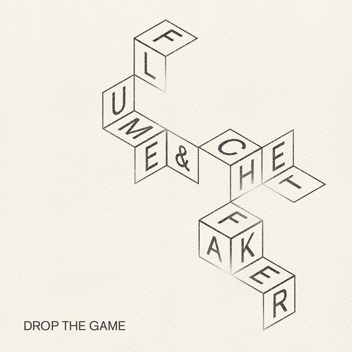 Flume & Chet Faker Drop The Game