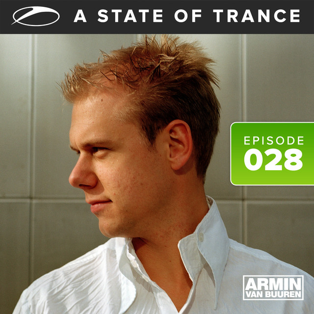 A State of Trance episode 028
