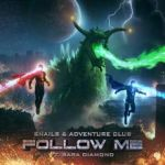 Follow Me Adventure Club Snails