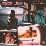 TyDi JES Say The Word