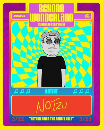 Noizu Beyond Wonderland SoCal 2019 Card