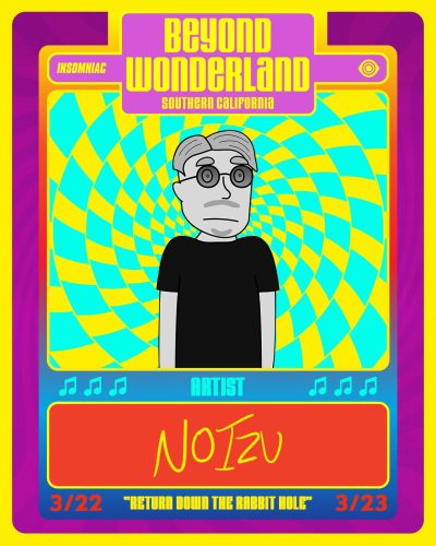 Noizu Beyond Wonderland SoCal 2019 Card