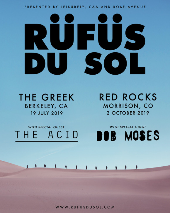 Rufus Du Sol - Red Rocks and The Greek