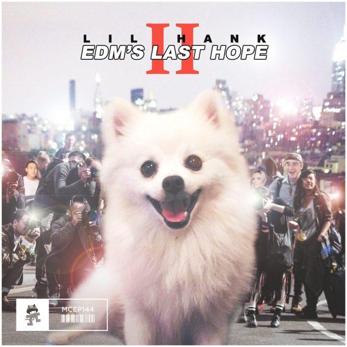 lil hank EDM's Last Hope II