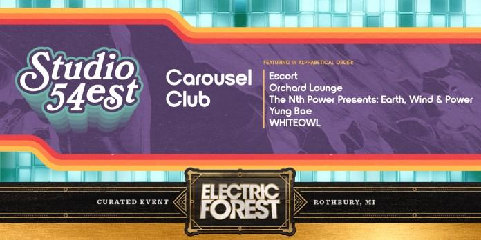 Electric Forest 2019 Studio 54est