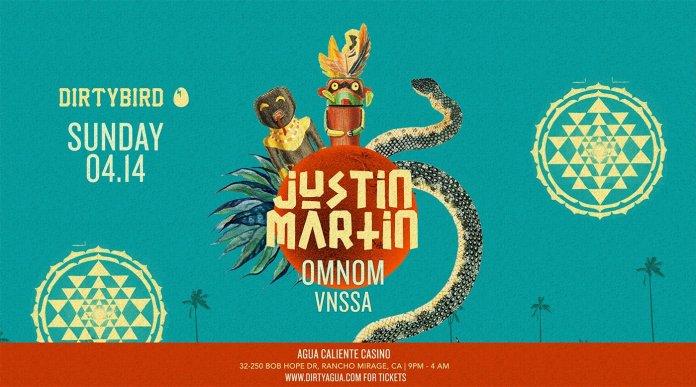 Justin Martin, Omnom, VNSSA at Agua Caliente Resort