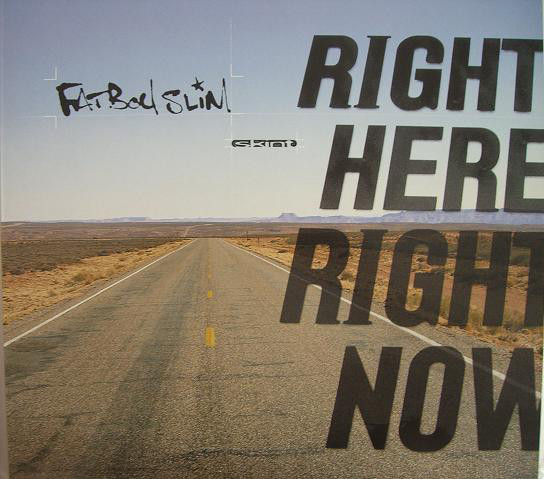 """Fatboy Slim """"Right Here, Right Now"""""""
