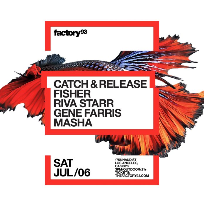 Factory 93 presents Fisher: Catch & Release